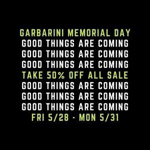 Memorial Day Sale Garbarini