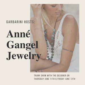 Anné Gangel Trunk Show