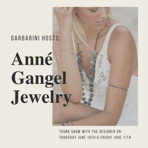 Anné Gangel Trunk Show '21